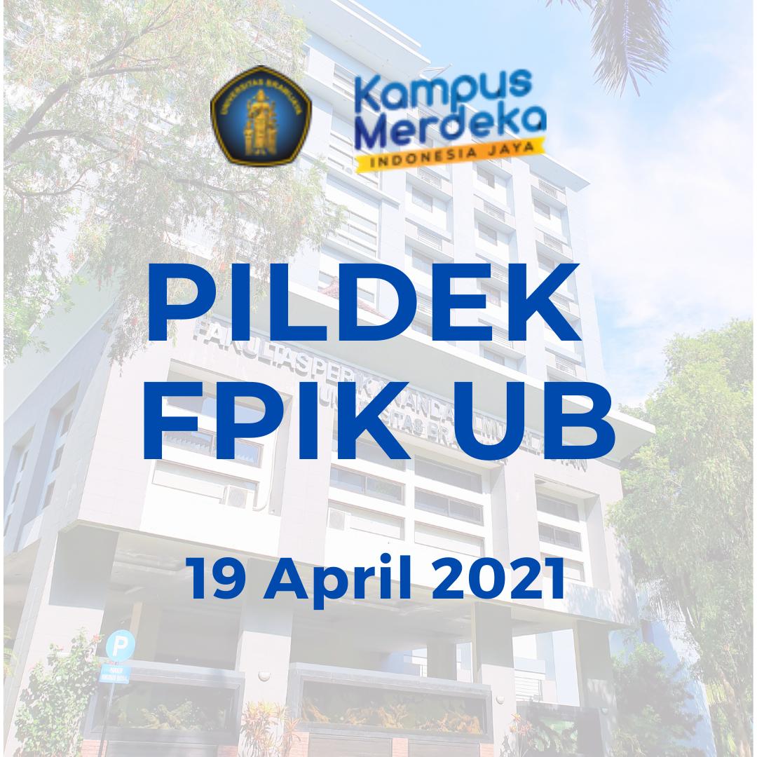Pemilihan Bakal Calon Dekan FPIK UB 2021-2025